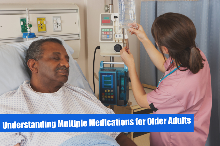 Understanding Multiple Medications for Older Adults